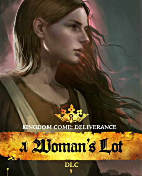 Kingdom Come Deliverance ? A Woman's Lot