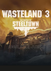 Wasteland 3 The Battle of Steeltown